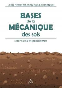 Bases de la mécanique des sols