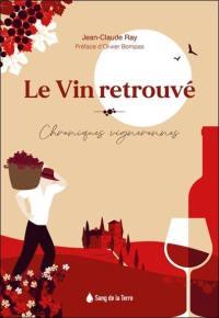 Le vin retrouvé