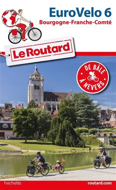 Eurovélo 6 : Bourgogne-Franche-Comté, de Bâle à Nevers