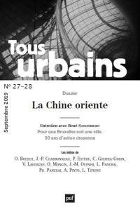 Tous urbains. n° 27-28, La Chine oriente