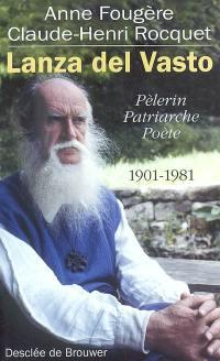 Lanza del Vasto, 1901-1981