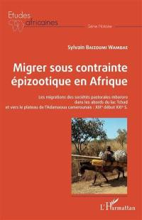 Migrer sous contrainte épizootique en Afrique