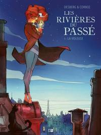 Les rivières du passé. Volume 1, La voleuse