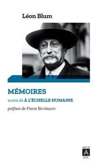 Mémoires; Suivi de A l'échelle humaine : 1940-1941