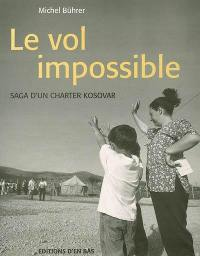 Le vol impossible