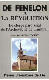 De Fénelon à la Révolution