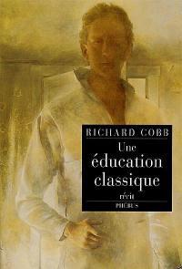 Une éducation classique