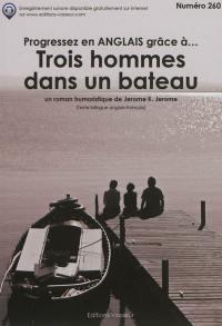 Progressez en anglais grâce à... Trois hommes dans un bateau