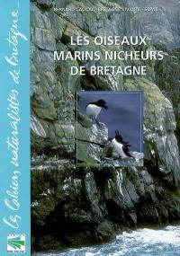 Les oiseaux marins nicheurs de Bretagne