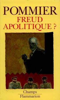 Freud apolitique ?