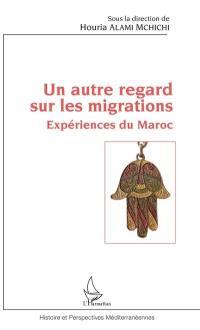 Un autre regard sur les migrations