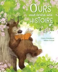 Ours veut écrire une histoire