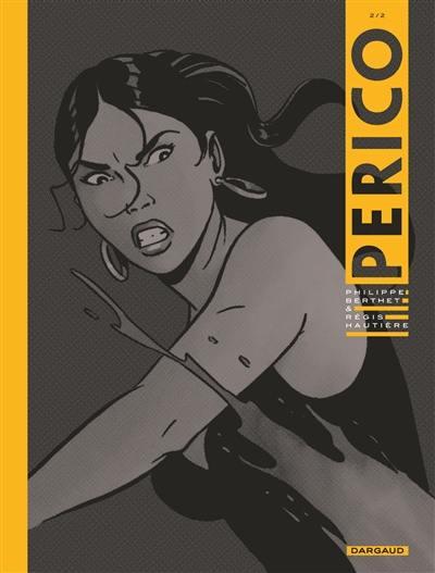 Perico. Volume 2,
