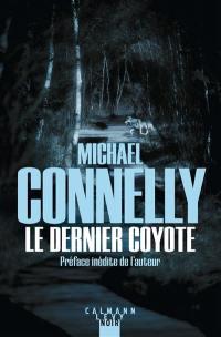 L'intégrale MC, Le dernier coyote