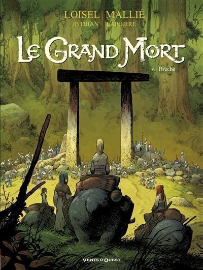 Le grand mort. Volume 6, Brèche