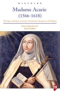 Madame Acarie (1566-1618)