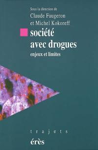 Société avec drogues
