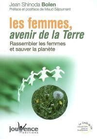 Les femmes, avenir de la Terre