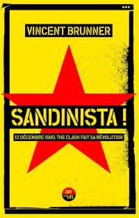 Sandinista ! : 12 décembre 1980, The Clash fait sa révolution