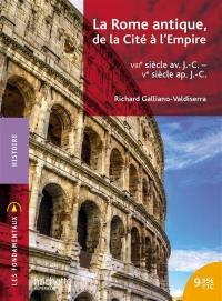 La Rome antique, de la cité à l'Empire