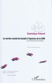 Le service social du travail à l'épreuve de la GRH
