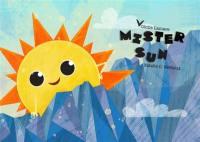 Mister Sun = Monsieur Soleil