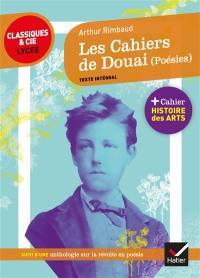 Les cahiers de Douai (1870) : texte intégral : suivi d'une anthologie sur la révolte en poésie
