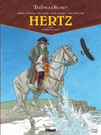 Hertz. Volume 4, L'ombre de l'Aigle
