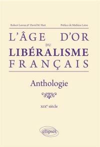 L'âge d'or du libéralisme français