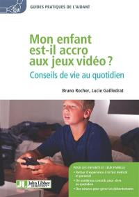 Mon enfant est-il accro aux jeux vidéo ?