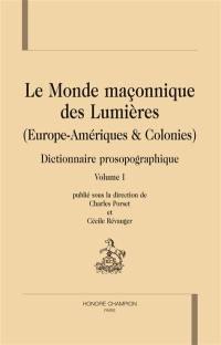 Le monde maçonnique des Lumières (Europe-Amériques & Colonies)