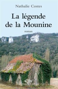 La légende de la Mounine