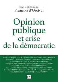 Opinion publique et crise de la démocratie