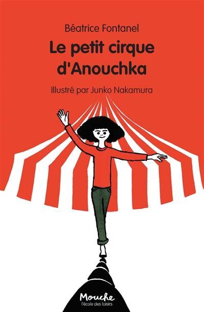 Le petit cirque d'Anouchka