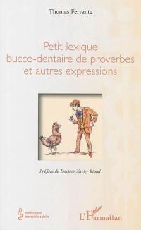 Petit lexique bucco-dentaire de proverbes et autres expressions
