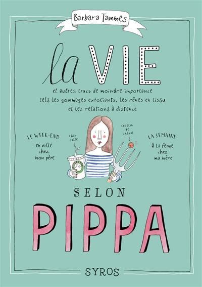 La vie selon Pippa,