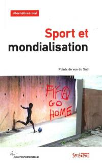Alternatives Sud. n° 1 (2016), Sport et mondialisation