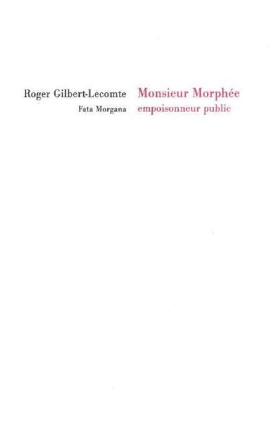 Monsieur Morphée, empoisonneur public