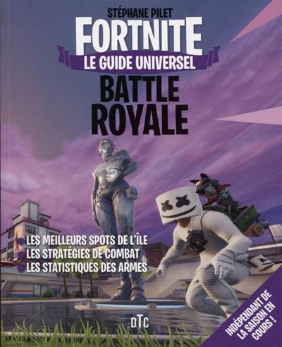 Livre Fortnite Battle Royale Le Livre De Stephane Pilet