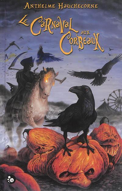 Le Nibelung. Volume 1, Le carnaval aux corbeaux