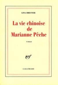 La vie chinoise de Marianne Pêche