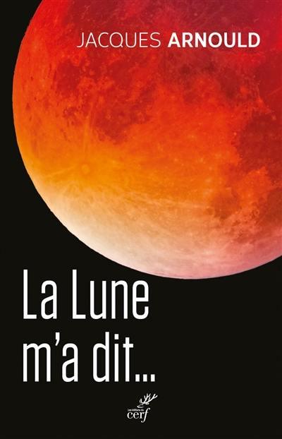 La Lune m'a dit...