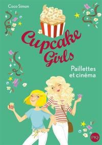 Cupcake girls. Volume 19, Paillettes et cinéma