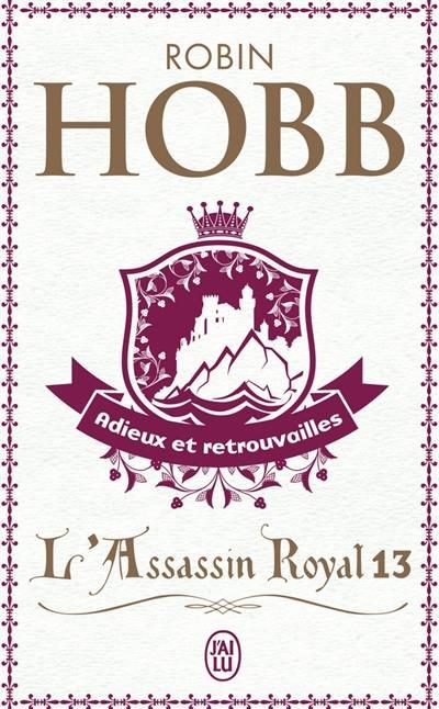 L'assassin royal. Vol. 13. Adieux et retrouvailles