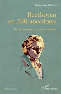 Beethoven en 250 anecdotes