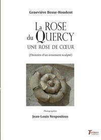 La rose du Quercy
