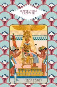 Le petit livre de l'Egypte