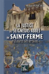 La justice des seigneurs abbés de Saint-Ferme (1716-1790)