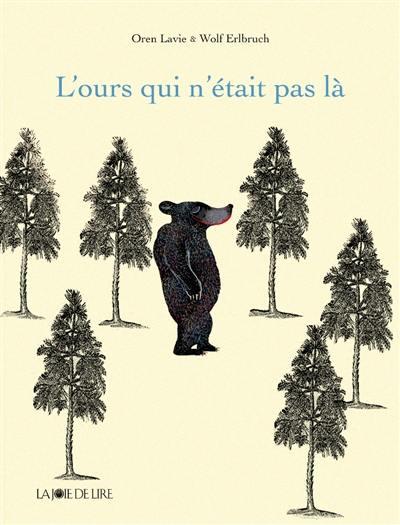 L'ours qui n'était pas là