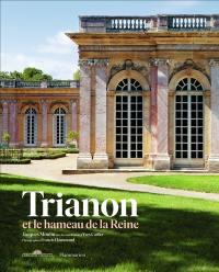 Trianon et le hameau de la Reine